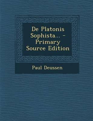 de Platonis Sophista... - Primary Source Edition