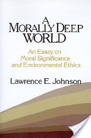 A Morally Deep World