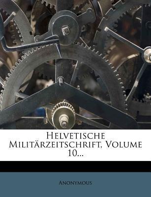 Helvetische Militär-Zeitschrift