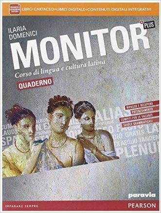 Monitor plus quaderno. Con espansione online. Per i Licei