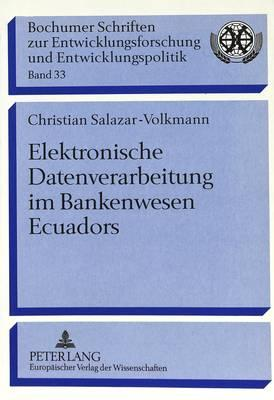 Elektronische Datenverarbeitung im Bankenwesen Ecuadors