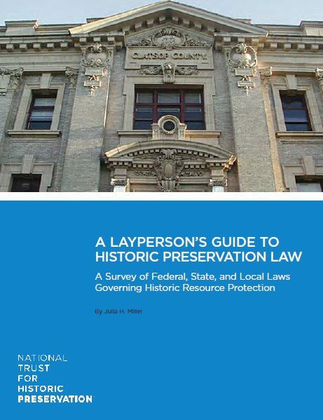 A Layperson's Guide to Historic Preservation Law
