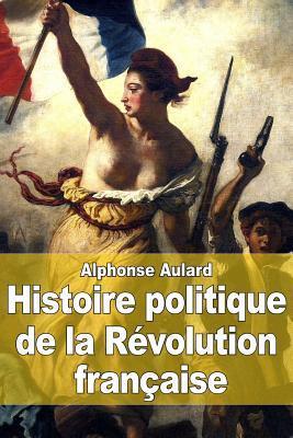 Histoire Politique De La Revolution Francaise