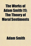 The Works of Adam Smith (1); The Theory of Moral Sentiments