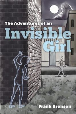 The Adventures of an Invisible Girl