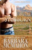 One Stubborn Cowboy