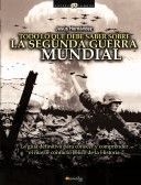 Todo lo que debe saber sobre la 2nd Guerra Mundial/ All You Need to know about World War II