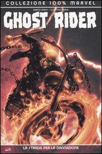 Ghost Rider: La stra...