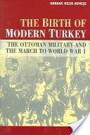 The birth of modern Turkey