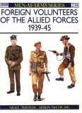Foreign Volunteers of the Allied Forces 1939-45