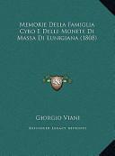 Memorie Della Famiglia Cybo E Delle Monete Di Massa Di Lunigmemorie Della Famiglia Cybo E Delle Monete Di Massa Di Lunigiana (1808) Iana (1808)