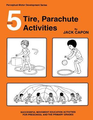 Tire, Parachute Activities