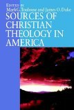 Sources of Christian Theology in America