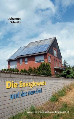 Die Energie Und Das Neue Geld