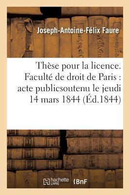 These Pour La Licence. Faculte de Droit de Paris