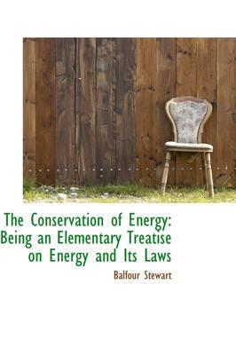 The Conservation of Energy