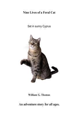 Nine Lives of a Feral Cat