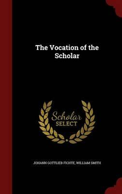 The Vocation of the Scholar
