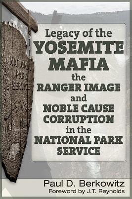 Legacy of the Yosemite Mafia