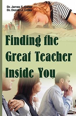 Finding the Great Teacher Inside You