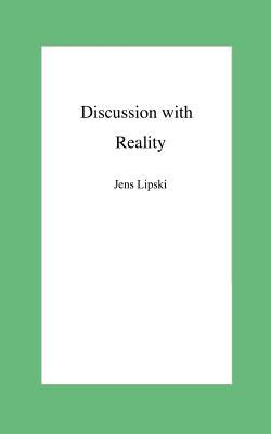 Discussion With Reality