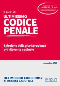 Ultimissimo codice penale. Selezione della giurisprudenza più rilevante e attuale. Con Contenuto digitale per accesso on line