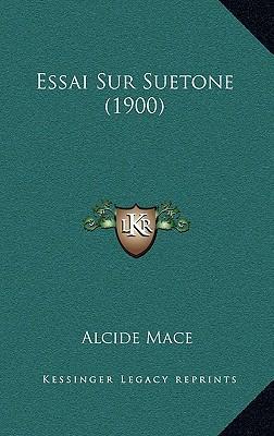 Essai Sur Suetone (1900)