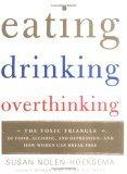 Eating, Drinking, Overthinking