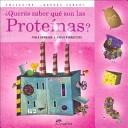 Querés saber qué son las proteínas?