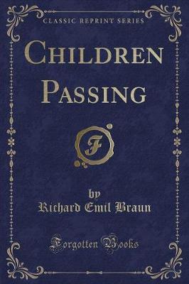 Children Passing (Classic Reprint)