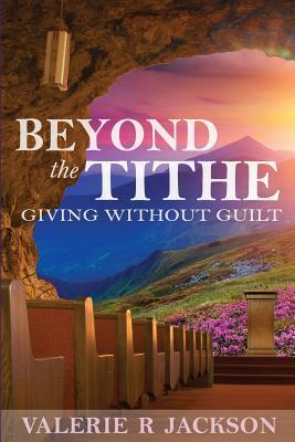 Beyond the Tithe