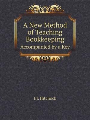 A New Method of Teaching Bookkeeping Accompanied by a Key