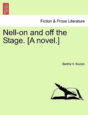 Nell-on and off the Stage. [A novel.] Vol. II.