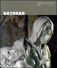 Il Vaticano. Ediz. russa