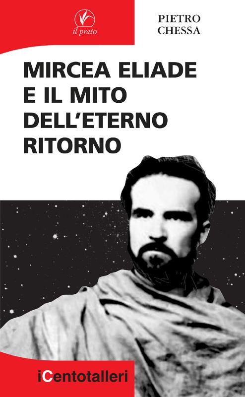 Mircea Eliade e il mito dell'eterno ritorno