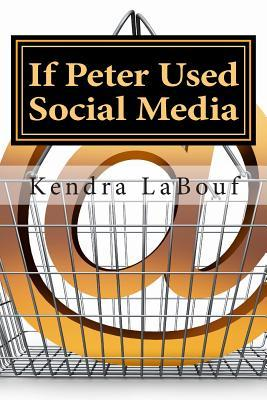 If Peter Used Social Media