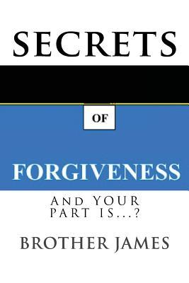 Secrets of Forgivene...