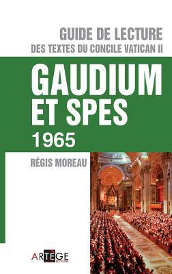Guide lecture de du concile Vatican II - Gaudium et Spes