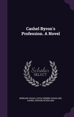 Cashel Byron's Profession. a Novel