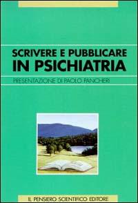 Scrivere e pubblicare in psichiatria