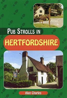Pub Strolls in Hertfordshire