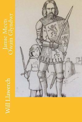 Jamie Meets Owain Glyndwr