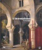 L'Orientalisme en Europe