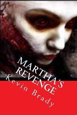 Martha's Revenge