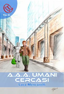 A. A. A. Umani Cercasi