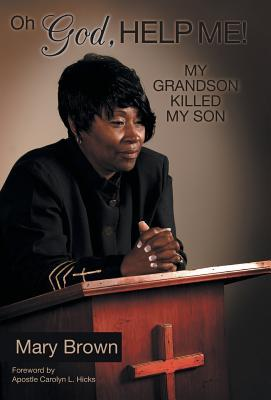 Oh God, Help Me! My Grandson Killed My Son
