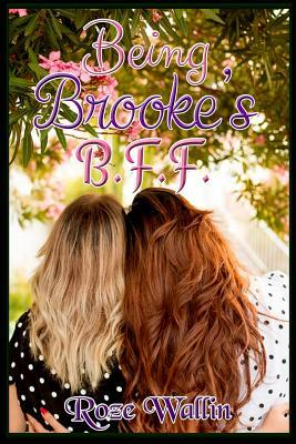 Being Brooke's B.f.f.