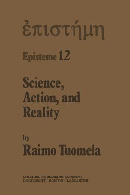 Science, Action, and Reality
