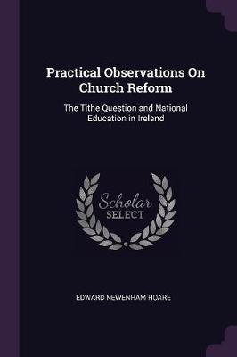 Practical Observations on Church Reform