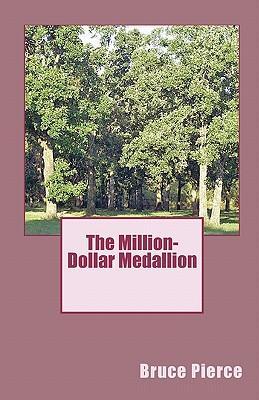 The Million-Dollar Medallion
